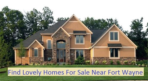 Search Houses for sale in Fort Wayne IN, find you next house now!
